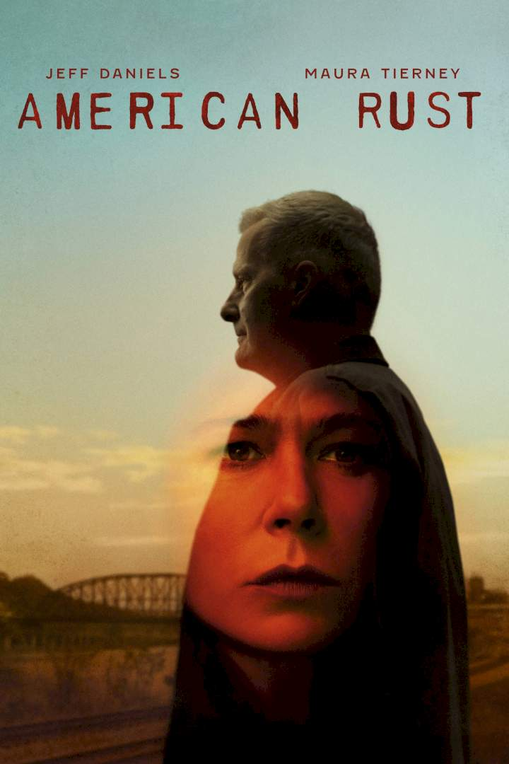 Download American Rust Season 1 Episode 1 - MP4 Movie