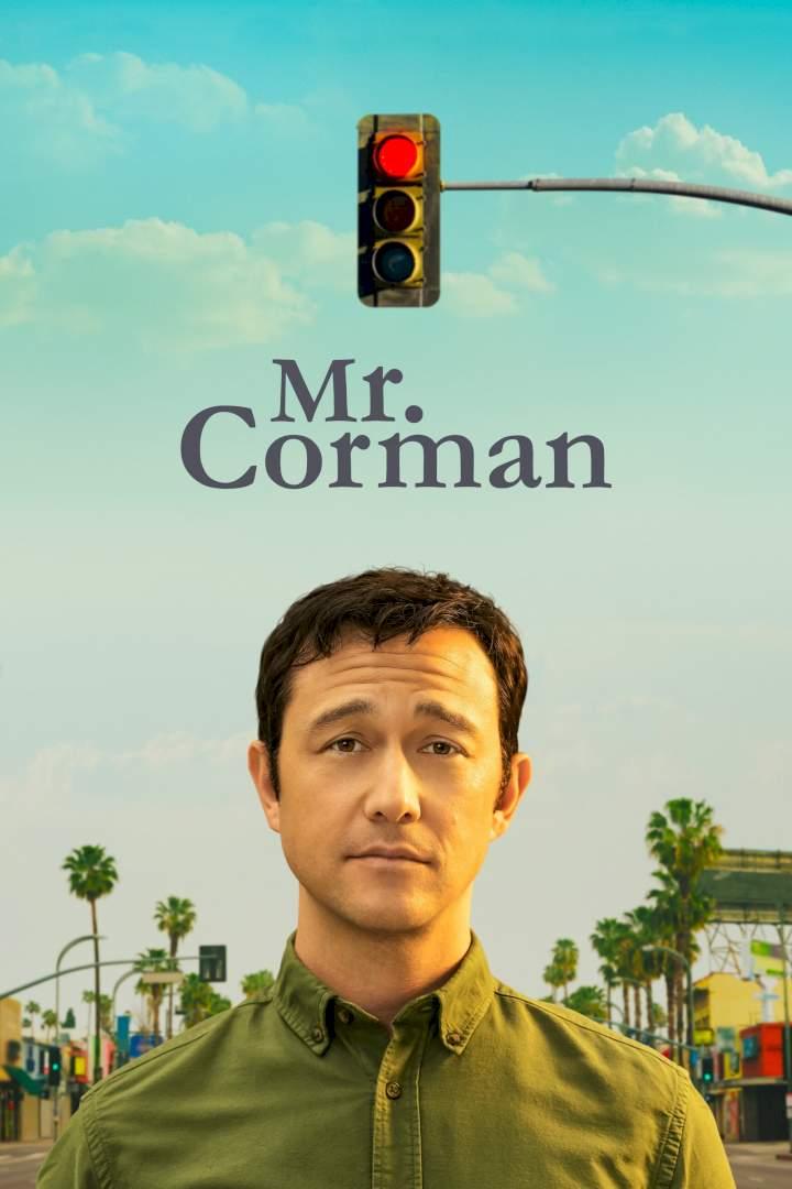 Download Full Movie- Mr. Corman Season 1 Episode 7 MP4