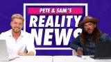 pete and sam reality news
