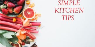 Simple Kitchen Tips for modern woman
