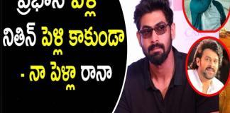 Rana Daggubati links His Marriage to Prabhas and Nithin