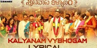 kalyanam vybhogam lyrical song From srinivasa kalyanam