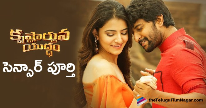 Krishnarjuna Yudham Movie Censor Report, Krishnarjuna Yudham Movie Completed Censor Formalities, Krishnarjuna Yudham movie Updates, Krishnarjuna Yudham Telugu Movie Latest News, Latest Telugu Movies News, Nani Krishnarjuna Yudham Telugu Movie Censor Verdict, Telugu Film News 2018, Telugu Filmnagar, Tollywood Movie Updates, కృష్ణార్జున యుద్ధం సెన్సార్ పూర్తి