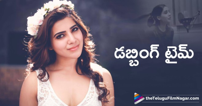 Samantha Starts Dubbing For U Turn, Akkineni Samantha starts dubbing work, Actress Samantha U Turn movie Latest News, Samatha Akkineni Next Movie, U Turn Telugu Remake Updates, Telugu FilmNagar, Telugu Cinema News, Latest Movie Updates 2018,