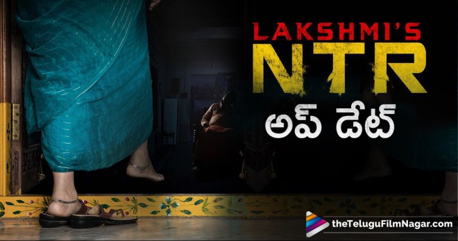 RGV Gives An Interesting Update on Lakshmis NTR,Telugu Filmnagar,Tollywood Cinema Latest News,Telugu Film Updates,Latest Telugu Movies 2018,Interesting Update on Lakshmis NTR Movie,Ram Gopal Varma on Lakshmis NTR Movie,Ram Gopal Varma Lakshmis NTR Movie Release Date Locked,Ram Gopal Varma Latest Updates on Lakshmis NTR