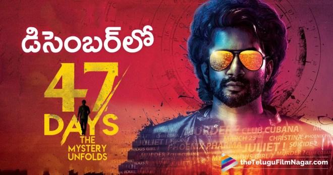 47 Days Movie Gearing up for a Release,Telugu Filmnagar,Tollywood Cinema Latest News,Telugu Film Updates,Latest Telugu Movies 2018,47 Days Movie Latest News,47 Days Telugu Movie Latest Updates,47 Days Movie Release Date,#47DaysMovie,47 Days Telugu Movie Gearing up for a Release