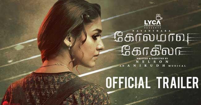 Kolamaavu Kokila Official Trailer