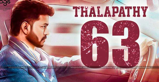 Exciting Details Of Thalapathy Vijay's 63