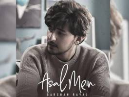 Watch: Asal Mein - Darshan Raval Official Video