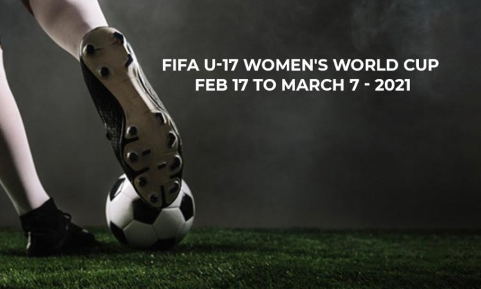 FIFA U-17 Women's World Cup to take place from Feb 17 to March 7