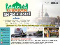 Paket Promo Lebaran 3H2M + Hotel OPSI A