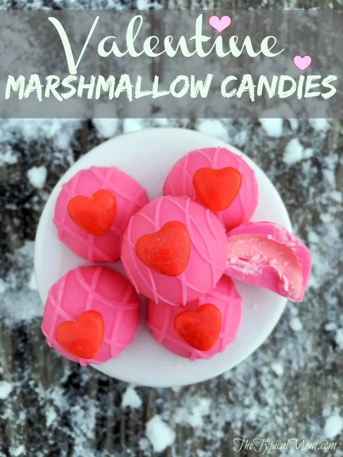 Valentine Marshmallow Candies The Typical Mom