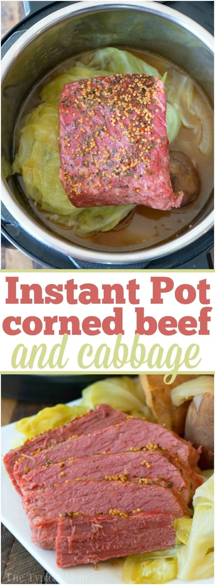 Easy Instant Pot Corned Beef and Cabbage Recipe + Video