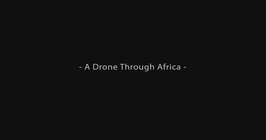 a-drone-through-africa-on-vimeo