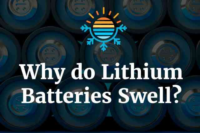 Why Do Lithium Batteries Swell?