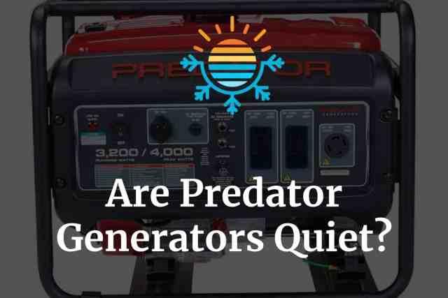Are predator generators quiet