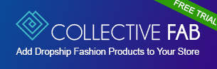 collective fab drop shipping shopify apps