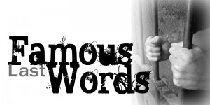 Famous Last Words Sermon Series