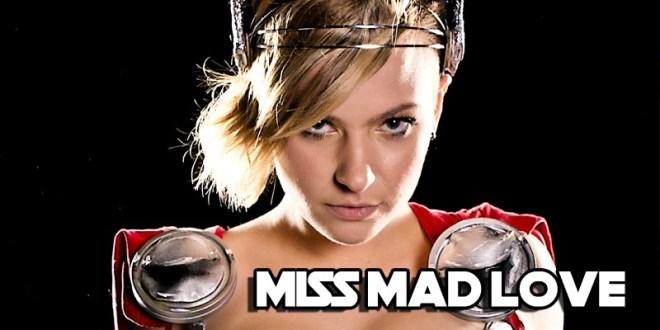 Miss Mad Love