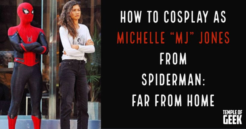 How to Cosplay MJ from Spider-Man: Far From Home