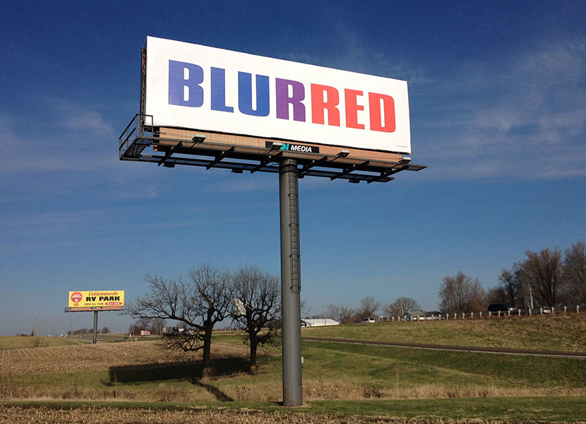 Kay Rosen, Blurred, 2004/2014 installed in Hatton, MO for the I-70 Sign Show.
