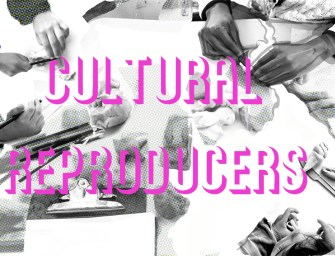 Cultural ReProducers Manifesto (a work in progress)