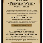 The Wizarding World of Harry Potter™ – Diagon Alley™ Preview Week  – LIVE Webcasts