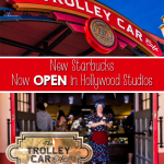 Starbucks at Disney World Hollywood Studios is now Open