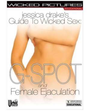 Jessica Drake's Guide to Wicked Sex - Female Ejaculation