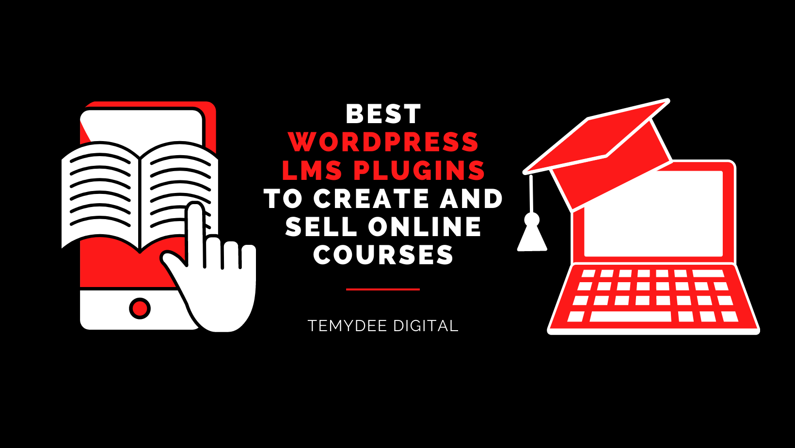 Best WordPress LMS Plugins To Create and Sell Online Courses In 2021