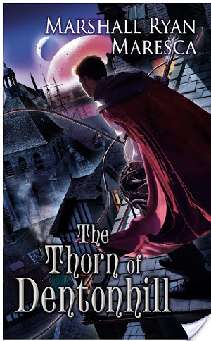 Review: The Thorn of Dentonhill by Marshall Ryan Maresca