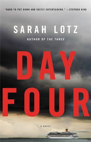 Review: Day Four by Sarah Lotz
