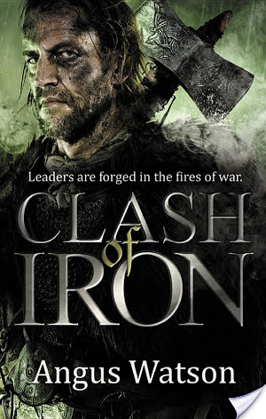 Review: Clash of Iron by Angus Watson