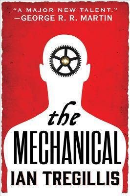 Audiobook Review: The Mechanical by Ian Tregillis