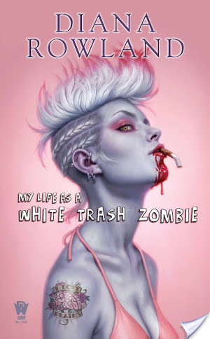 Backlist Burndown Review – My Life as a White Trash Zombie by Diana Rowland