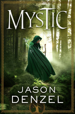 Review: Mystic by Jason Denzel