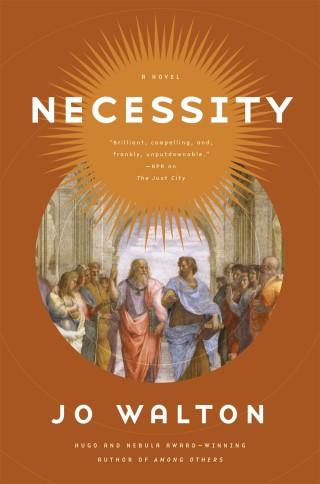 Review: Necessity by Jo Walton