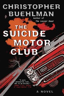 Review: The Suicide Motor Club by Christopher Buehlman