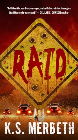 Review: Raid by K. S. Merbeth