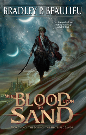 Review: With Blood Upon the Sand by Bradley P. Beaulieu