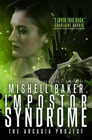 Review: Impostor Syndrome by Mishell Baker