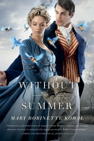 Audiobook Review: Without a Summer by Mary Robinette Kowal