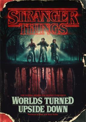 Review: Stranger Things – Worlds Turned Upside Down