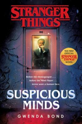 Review: Suspicious Minds (Stranger Things #1) by Gwenda Bond