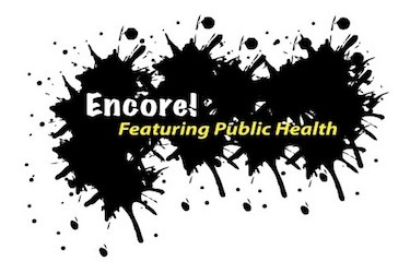 Public Health with an Entertaining Twist