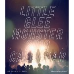 【この時期に】Little Glee Monster/Live Tour 2018~Calling !!!!!/2019 Live Photo Calendar/卓上カレンダー
