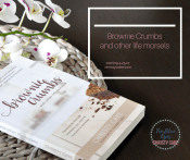 Brownie Crumbs and other life morsels