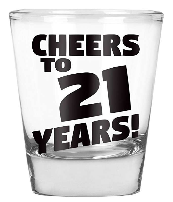 Cheers To 21 Years Shot Glass Ten Buck Gifts