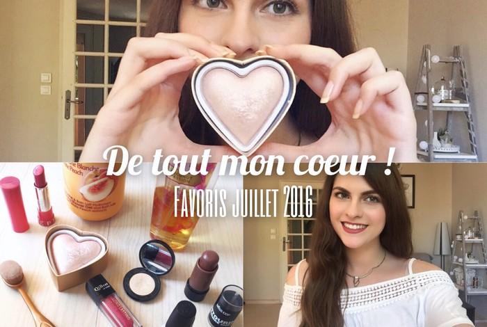 produits favoris juillet 2016 youtubeuse beauté