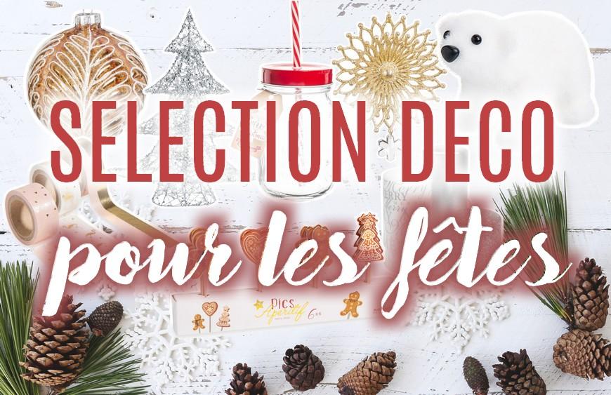 Sélection shopping • Spéciale décoration de Noël